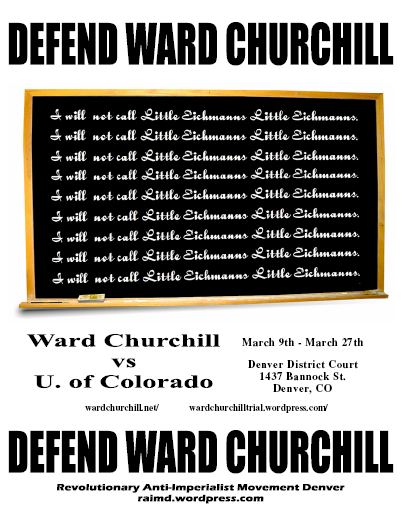 ward churchill essay eichmann Ward churchill, who had vowed to sue churchill has said eichmann was a bureaucrat who carried out policies like the holocaust that were planned by others but was still the regents apologized to all americans for the essay, and the colorado legislature labeled churchill's.